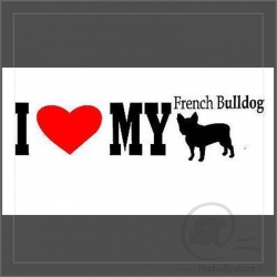 Sticker I LOVE MY BULLDOG